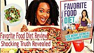 The Favorite Food Diet Review - To Eat The Foods You Love! Lose Your Weight!