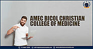 AMEC Bicol Christian College of Medicine - Study MBBS Course in Philippines