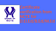NCTE OTPRMS 2 years degree Verification certificate for Diploma in Elementary Education (D.El.Ed), (B.Ed), (M.Ed)