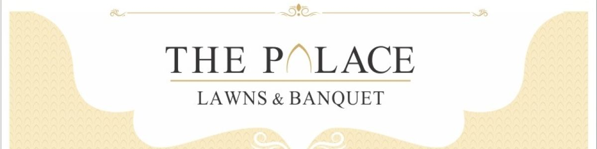 Headline for The Palace | Biggest Banquet hall in tricity