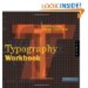 Typography Workbook: A Real-World Guide to Using Type in Graphic Design: Timothy Samara