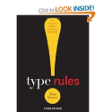 Type Rules!: The Designer's Guide to Professional Typography: Ilene Strizver