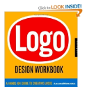 Logo Design Workbook: A Hands-On Guide to Creating Logos: Noreen Morioka, Terry Stone Sean Adams