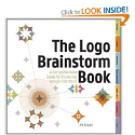 The Logo Brainstorm Book: A Comprehensive Guide for Exploring Design Directions: Jim Krause