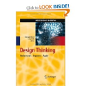 Design Thinking: Understand - Improve - Apply (Understanding Innovation): Hasso Plattner, Christoph Meinel, Larry Leifer