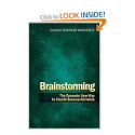 Brainstorming - The Dynamic New Way to Create Successful Ideas: Charles Clark, Charles H Clark