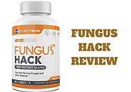 Fungus Hacks (Updated 2020) Review - WHAT IT'S ALL ABOUT AND HOW IT WORKS?