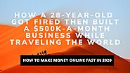 How To Make Money Online Fast in 2020