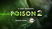 Watch Poison 2 Logo | ZEE5