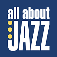 All About Jazz Music, Musicians, Bands & Albums