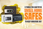 Small Home Safes | Prevent Moisture In Your Safe - Buy A Safe