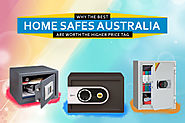 Best Home Safes Australia: Is it Really Worth The Higher Price?