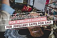 Safes for Sale Shopper's Tips: Choosing The Best Jewellery Safes