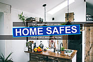 Home Safes: The Importance of Having One for People Living Alone