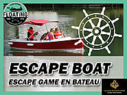Tester un escape game en bateau !