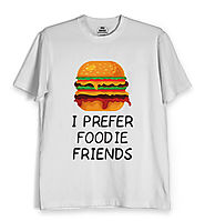Foodie T shirts Online India | Buy Foodie T shirts for Men & Women