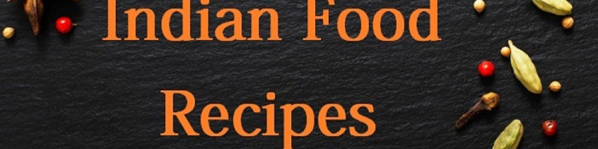 Headline for Indian Food Recipes