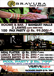 ENJOY HASSLE FREE PARTY WITH BEST AMBIANCE & FACILITIES AT BRAVURA GOLD RESORT