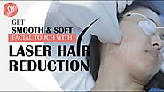 Smooth, Soft and Hair-free Skin like never before - Laser Hair Reduction | Watch how Laser is done!