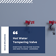 Hot Water Tempering Valve | Maintenance & Servicing