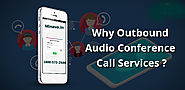 Find out why Outbound Audio Conferencing Call Services are here to stay. - Minavo™ Telecom Networks