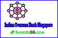 Indian Overseas Bank Singapore » BanksinSG.COM