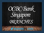 OCBC Bank Singapore Branches and Opening Hours » BanksinSG.COM