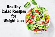 15 Healthy Salad Recipes for Weight Loss | Lose Weight By Eating