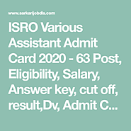 ISRO Various Assistant Admit Card 2020