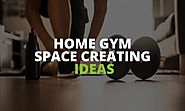 Home Gym Space Ideas: How to Create a Home Workout Area in a Small Space