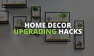 The 6 Cool Ideas To Upgrade Your Home Decor Creative Way