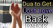 Most Powerful Dua For Love Back - Dua For Love Come Back