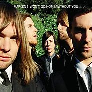 "60. ""Won't Go Home Without You"" - Maroon 5"