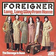 "59. ""Long, Long Way From Home"" - Foreigner"