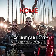 "56. ""Home"" - Machine Gun Kelly, X Ambassadors, Bebe Rexha"