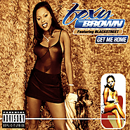 "53. ""Get Me Home"" - Foxy Brown feat. BLACKstreet"