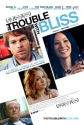 The Trouble with Bliss (2011) - IMDb