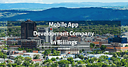 Top Mobile App Development Company in Billings