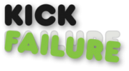 KickFailure - Some projects just can't be kicked hard enough.
