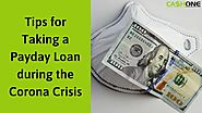 Tips for Taking a Payday Loan during the Corona Crisis