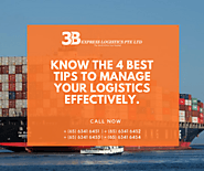 Know the 4 Best Tips to Manage your Logistics Effectively
