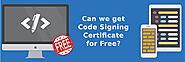 Is It Possible to Get a Free Code Signing Certificate? - CodeSigningStore