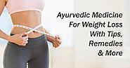 Ayurvedic Medicine For Weight Loss With Tips, Remedies & More– Nirogam