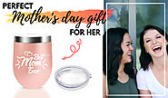 BEST GIFTS FOR MOTHER'S DAY 2020 – BEST MOM EVER