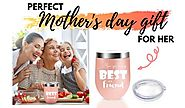 BEST GIFTS FOR MOTHER'S DAY 2020 - MOM YOU'RE MY BEST FRIEND