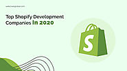 Top Shopify Development Companies in 2020 | WebClues Global