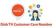 Dish TV Customer Care Number|Dish TV Toll Free Helpline Number - Customer Care Number