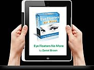 Daniel Brown: Eye Floaters No More PDF-Book |authorSTREAM