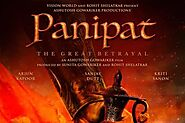 Panipat: Reviving The Blood History