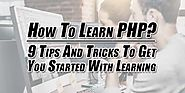 How To Learn PHP: 9 Tips And Tricks To Get You Started With Learning - EXEIdeas – Let's Your Mind Rock